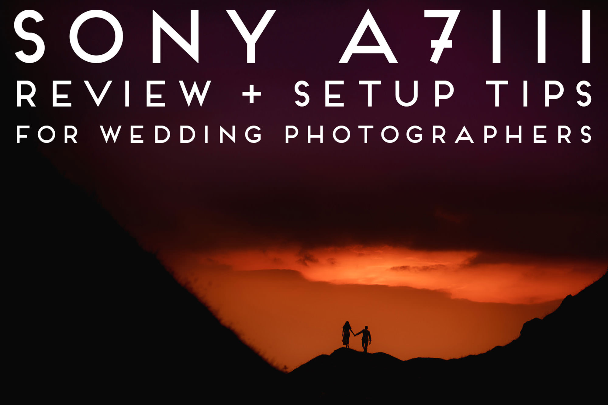 Sony A7iii Review and Setup Tips for Wedding Photographers