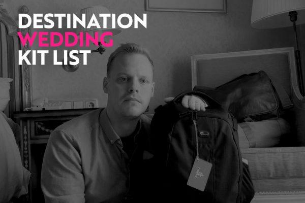destination wedding photography kit list